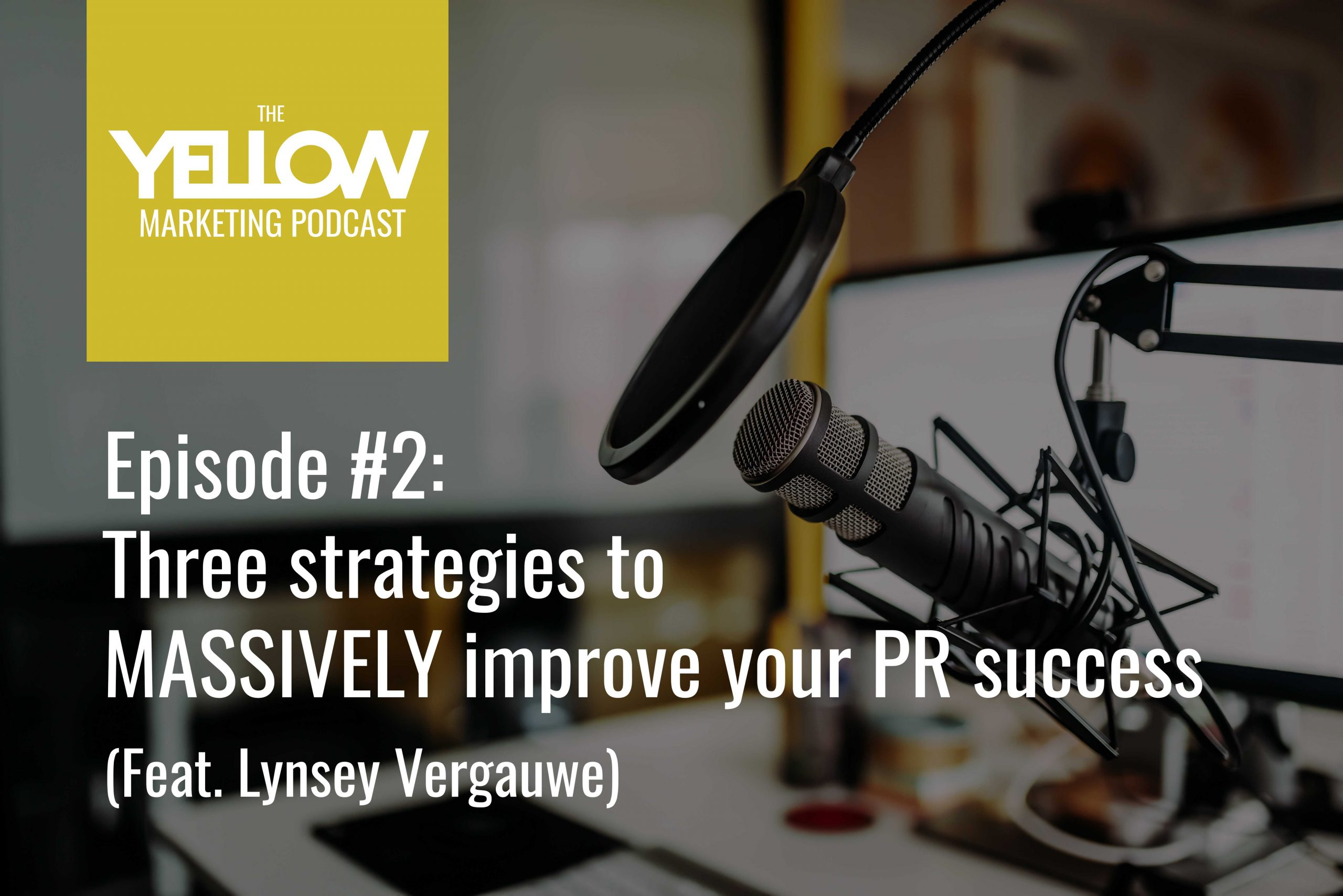 3 ways to improve your PR campaigns